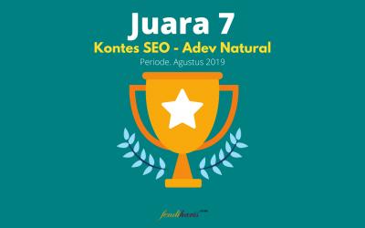 Juara 7 – Kontes SEO – Adev Natural – Agustus 2019