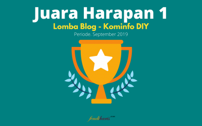 Juara Harapan 1 – Lomba Blog – Kominfo DIY – September 2019