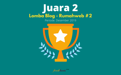 Juara 2 – Lomba Blog RumahWeb.com #2 – Desember 2019