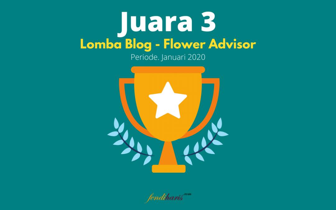 Juara 3 – Lomba Blog Flower Advisor – Januari 2020