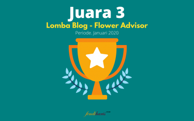 Juara 3 – Lomba Blog Flower Advisor – Januari 2020