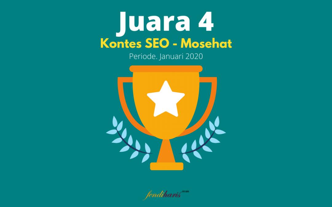 Juara 4 – Kontes SEO Mosehat – Januari 2020