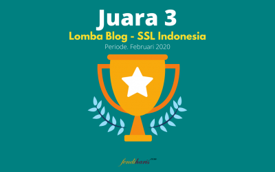 Juara 3 – Lomba Blog SSL Indonesia – Februari 2020