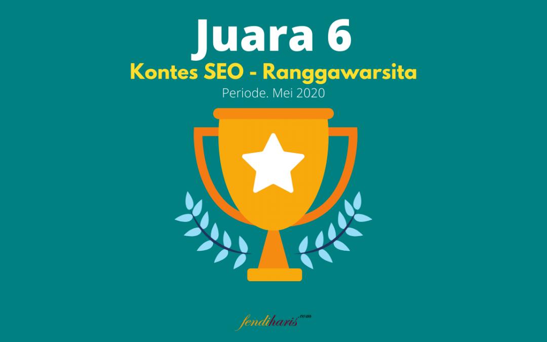 Juara 6 – Kontes SEO Ranggawarsita – Mei 2020