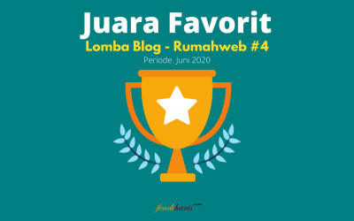 Juara Favorit – Lomba Blog Rumahweb #4 – Juni 2020