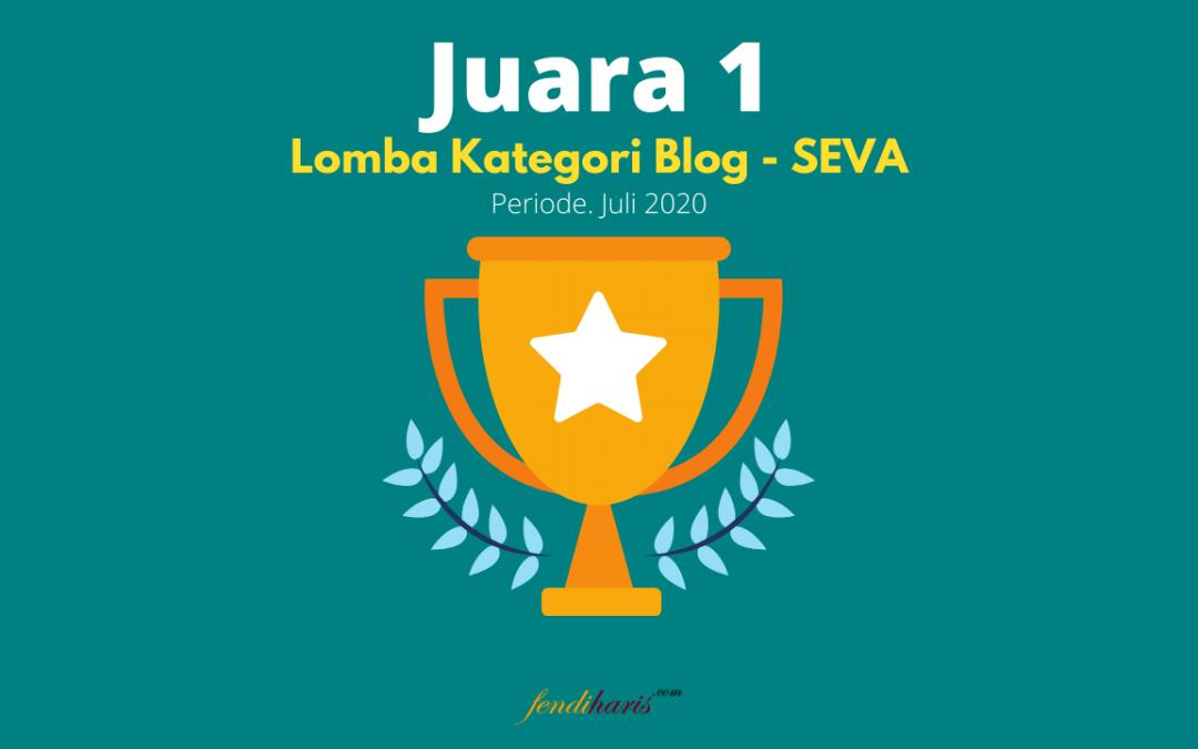 Juara 1 – Lomba Blog SEVA – Juli 2020
