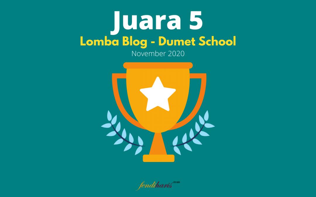 Juara 5 – Lomba Blog DUMET School – November 2020