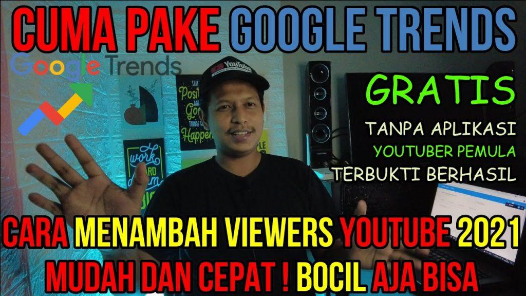 Cara Menambah Viewers Youtube 2021